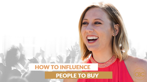 74| HOW TO INFLUENCE PEOPLE TO BUY