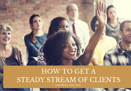 09 | How To Get A Steady Stream of New Clients