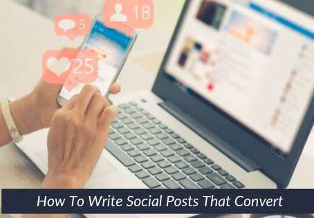 16   How To Write Social Posts That Convert
