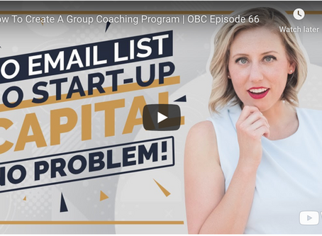 5 simple steps to create, launch & sell your high-level group coaching program {video}