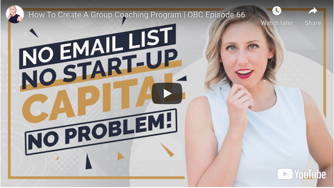 66| 5 simple steps to create, launch & sell your high-level group coaching program {video}