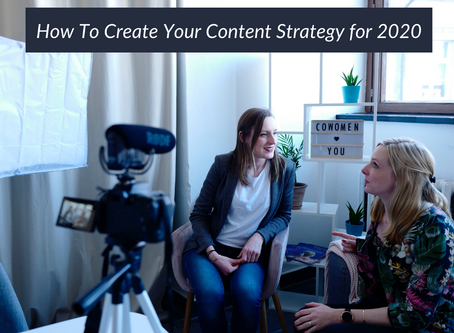 23 | How To Create Your Content Strategy for 2020
