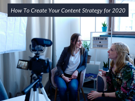 23   How To Create Your Content Strategy for 2020