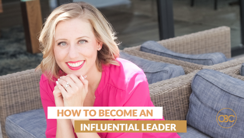 72| How to Become an Influential Leader