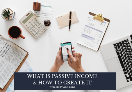 03 | What is Passive Income & How to Create It In Your Business