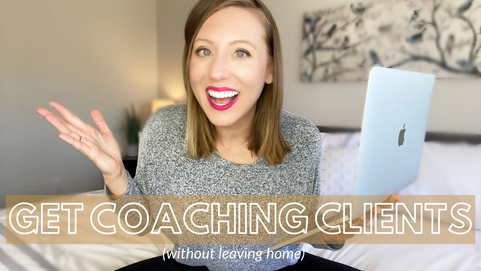 GROUP COACHING Where to FIND CLIENTS Without Leaving Your Home (5 proven strategies)