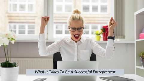 26 | What It Takes To Be A Successful Entrepreneur