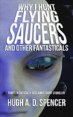 why-i-hunt-flying-saucers-cover.jpg