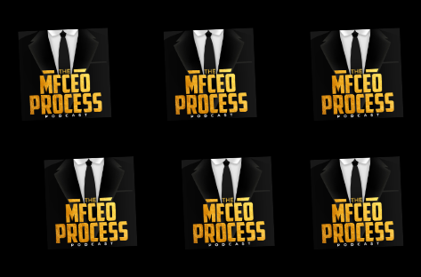 What Is The MFCEO Process Podcast All About?