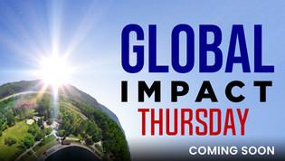 Global Impact Thursday