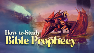 How to Study Bible Prophecy