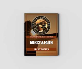 Mercy and Faith