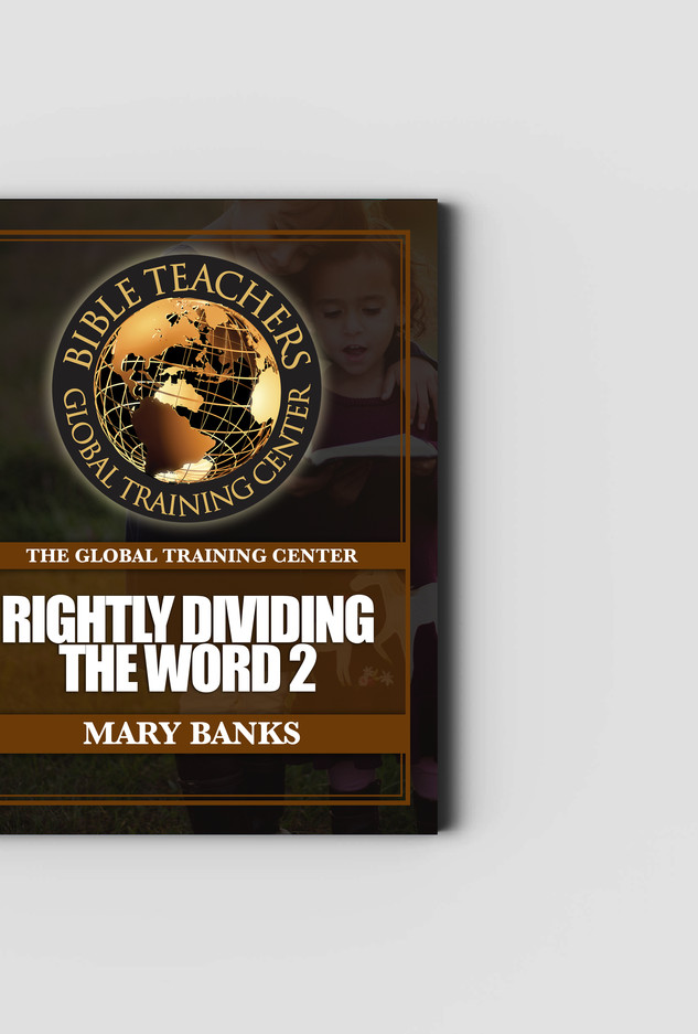 Rightly Dividing the Word II