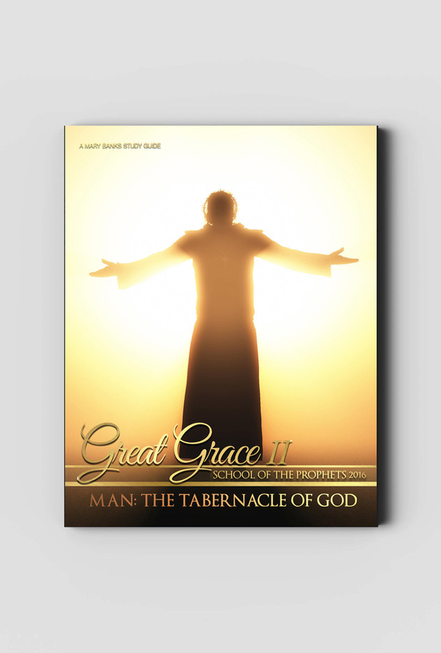 Great Grace Man the Tabernacle of God