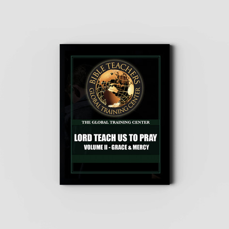 Lord Teach us to Pray II: Grace and Mercy - Study Guide