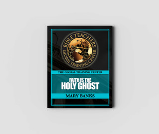 Faith is the Holy Ghost