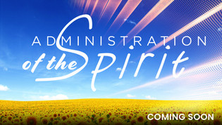 Administration of the Spirit