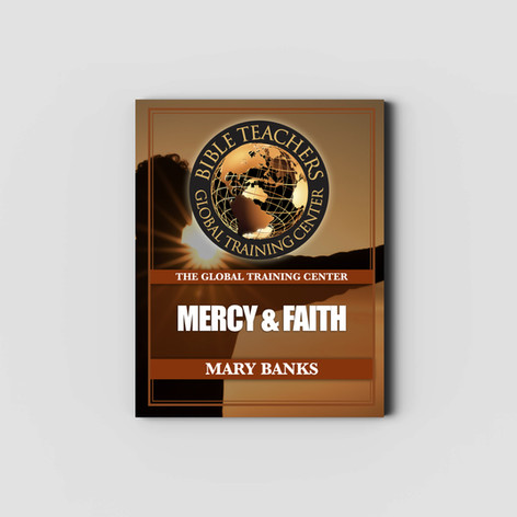 Mercy and Faith - Study Guide