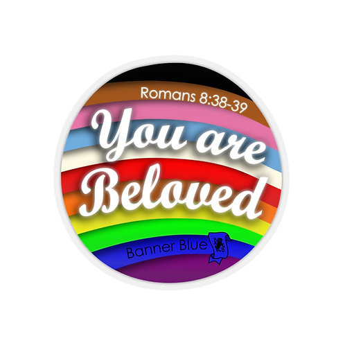 You Are Beloved Sticker