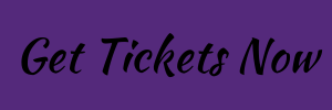Get Tickets Now.png