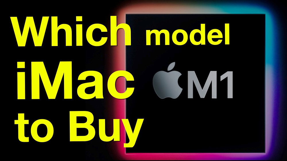 Which 2021 M1 iMac is the Best Buy