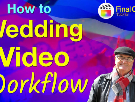 Workflow for organising footage for a wedding edit