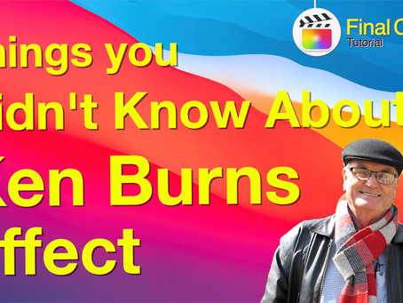 Things you didn't know about the Ken Burns Effect