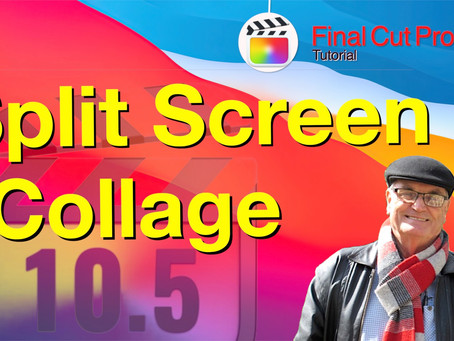 Create Split Screen Collages in Final Cut Pro 10.5