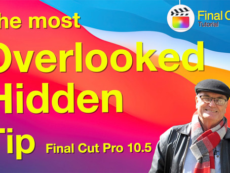 The most overlooked and hidden tip for Final Cut Pro
