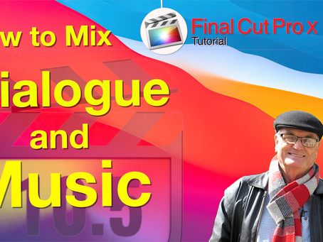 Best way to mix Dialogue & Music In Final Cut Pro