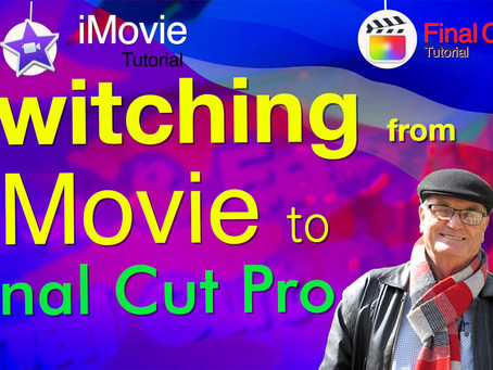 Switch from iMovie to Final Cut Pro - the Essentials