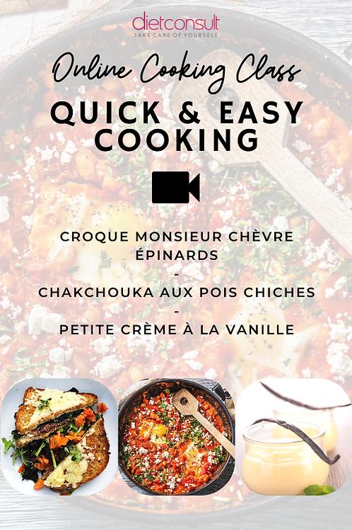 ONLINE COOKING CLASS  - Quick & easy cooking (3 recettes et 3 vidéos pas à pas)