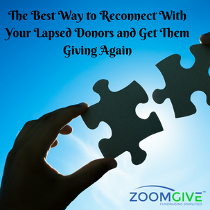 The Best Way to Reconnect With Your Lapsed Donors and Get Them Giving Again