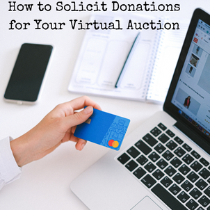 How to Solicit Donations for Your Virtual Auction