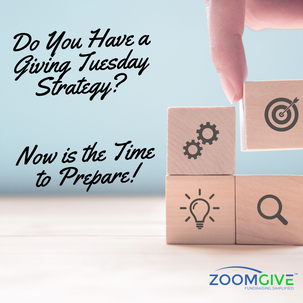 Do You Have a Giving Tuesday Strategy? Now is the Time to Prepare!