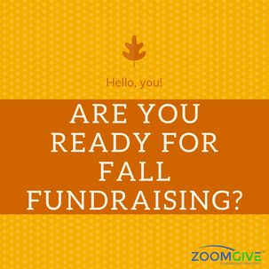 Are You Ready for Fall Fundraising?