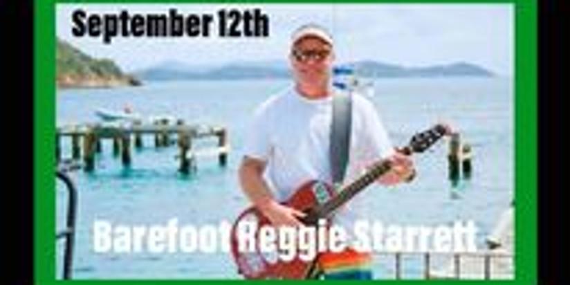 Barefoot Reggie Starrett Live!