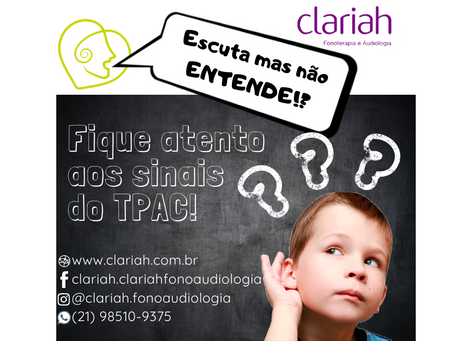 TRANSTORNO DO PROCESSAMENTO AUDITIVO CENTRAL (TPAC)