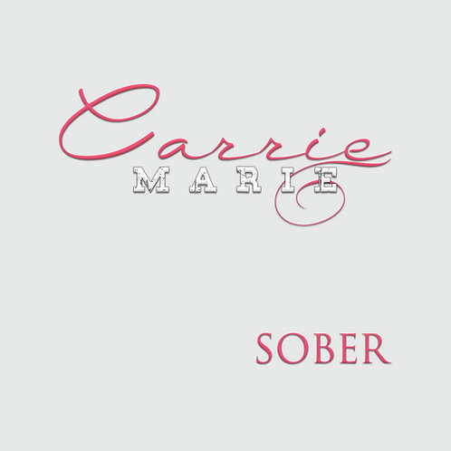 Carrie Marie - Limited Edition Sober EP