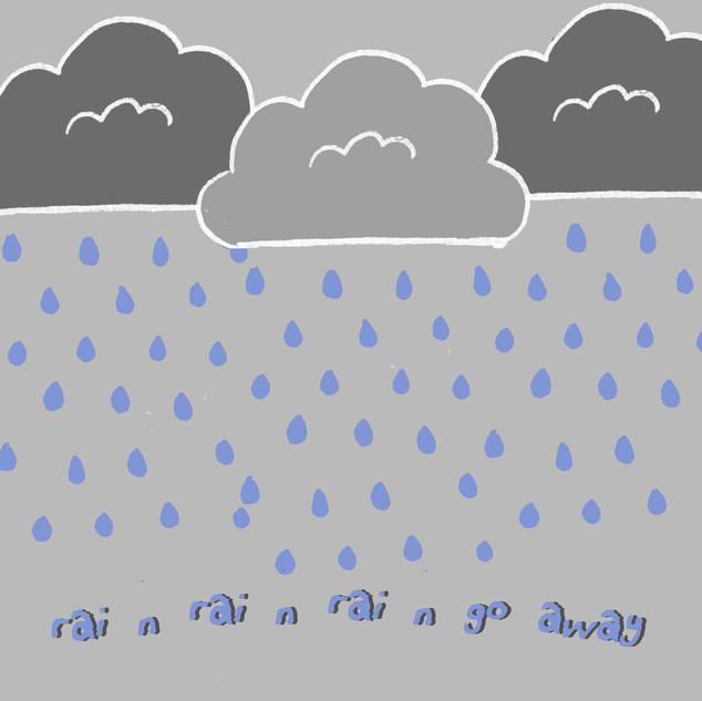 rainraingoaway.jpg