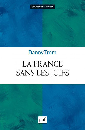 La France sans les Juifs Danny Trom.jpg