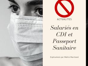 Salariés du privé en CDI et passeport sanitaire