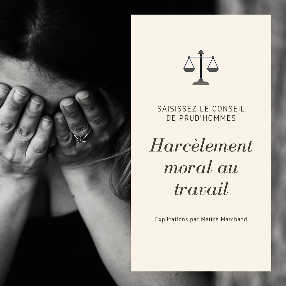 harcèlement moral travail explications avocat