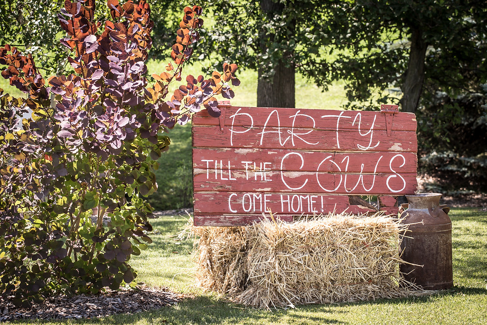 Party Till The Cows Come Home Rustic Wedding Sign