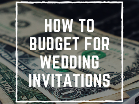 How to Budget for Wedding Invitations