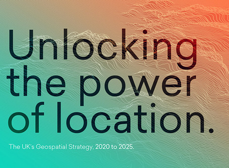 Unlocking the power of location:The UK's geospatial strategy