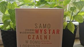 """Zrób sobie ogród, czyli """"Samowystarczalni"""" Joanny Włodarskiej"""