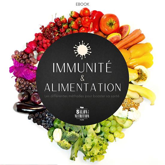 Ebook : Immunité & alimentation