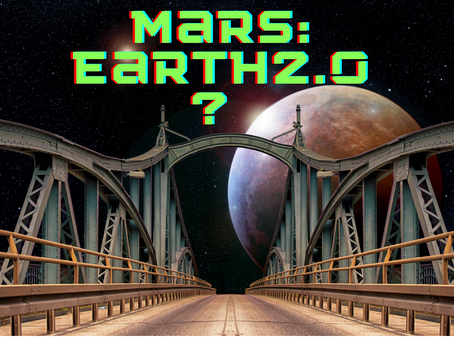 Mars: Earth 2.0?