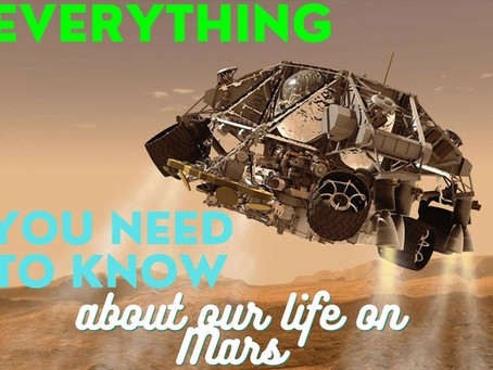 Everything you need to know about our future on Mars.